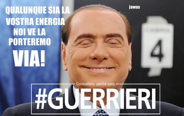 #Guerrieri Berlusconi